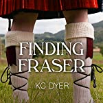 Finding Fraser | KC Dyer