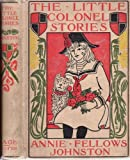 img - for Little Colonel Stories, A. Johnston, 1919 book / textbook / text book