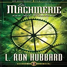 De Machinerie Van Het Verstand [The Machinery of the Mind] (Dutch Edition) Audiobook by L. Ron Hubbard Narrated by  uncredited