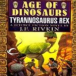 Tyrannosaurus Rex | J. F. Rivkin