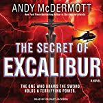 The Secret of Excalibur: Nina Wilde - Eddie Chase Series #3 (       UNABRIDGED) by Andy McDermott Narrated by Gildart Jackson