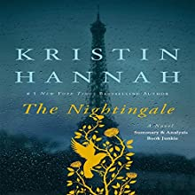 Summary & Analysis - The Nightingale: A Novel Audiobook by  Book Junkie Narrated by Doug Greene
