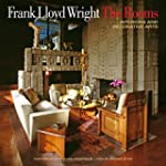 Frank Lloyd Wright: The Rooms: Interi...