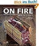 On Fire - Grillen f�r Gourmets