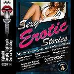 Sexy Erotic Stories: Doctors, Bosses, Cops, and Backdoor Babes | Darlene Daniels,June Stevens,Mary Ann James,Kathi Peters,Lolita Davis