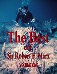 The Best of Sir Robert F. Marx: Volum...