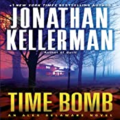 Time Bomb: An Alex Delaware Novel, Book 5 | [Jonathan Kellerman]