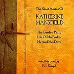 Katherine Mansfield: The Short Stories   Katherine Mansfield
