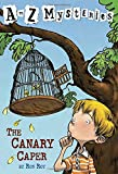 A to Z Mysteries: The Canary Caper (A Stepping Stone Book(TM))
