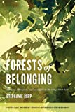 Forests of Belonging: Identities, Ethnicities, and Stereotypes in the Congo River Basin (Culture, Place, and Nature: Studies in Anthropology and Environment)