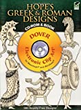 Hope's Greek and Roman Designs CD-ROM and Book (Dover Electronic Clip Art)