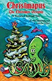 img - for Christmapus: The Christmas Octopus book / textbook / text book