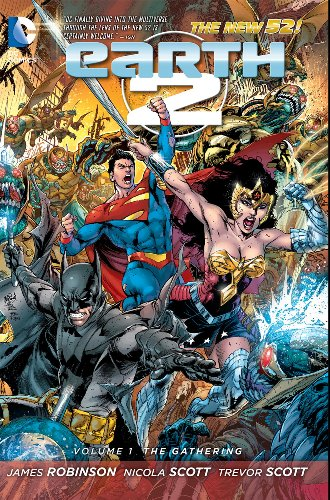 Earth 2, Vol. 1: The Gathering