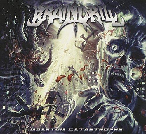 Quantum Catastrophe by BRAIN DRILL (2010-05-11)