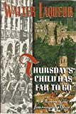 Thursdays Child Has Far to Go: A Memoir of the Journeying Years