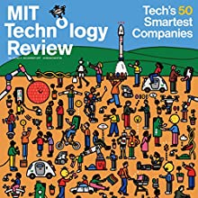 July 2017 Periodical by  Technology Review Narrated by Todd Mundt