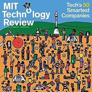 July 2017 Audiomagazin von  Technology Review Gesprochen von: Todd Mundt