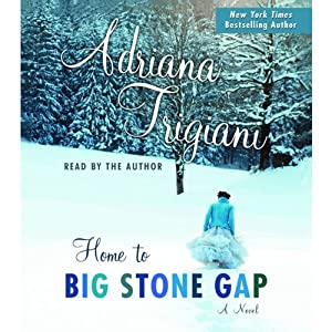 Home to Big Stone Gap | [Adriana Trigiani]