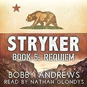 Requiem: Stryker, Book 5 | Bobby Andrews