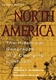 img - for North America: The Historical Geography of a Changing Continent book / textbook / text book