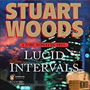 Lucid Intervals: Stone Barrington, Book 18 | Stuart Woods