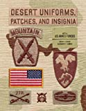 img - for Desert Uniforms, Patches, and Insignia of the US Armed Forces book / textbook / text book