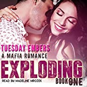Exploding: The O'Keefe Family Collection, Book 1 | Tuesday Embers, Mary E. Twomey
