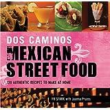 Dos Caminos: Mexican Street Food