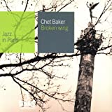 echange, troc Chet Baker - Broken Wing (Coll. Jazz in Paris)