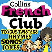French Club for Kids: The fun way for children to learn French with Collins | [Rosi McNab]