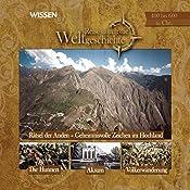 Reise durch die Weltgeschichte, 400 bis 600 n. Chr. (WISSEN) | Stephanie Mende
