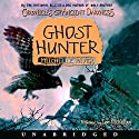 Ghost Hunter: Chronicles of Ancient Darkness #6 Audiobook by Michelle Paver Narrated by Ian McKellan