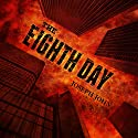 The Eighth Day Audiobook by Joseph John Narrated by James Romick