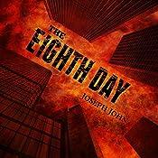 The Eighth Day | [Joseph John]