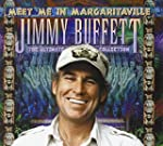 Meet Me In Margaritaville: The Ultima...