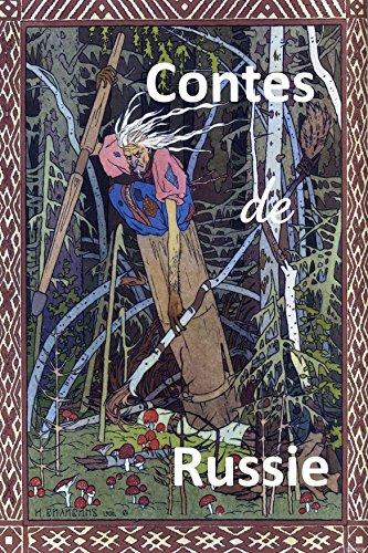 Contes de Russie (Les Contes Oubliés t. 3)