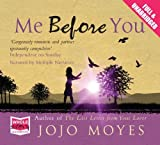 Me Before You (Unabridged Audiobook) by Jojo Moyes, narrated by multiple narrators (2012) Audio CD