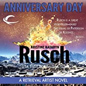 Anniversary Day: A Retrieval Artist Novel | Kristine Kathryn Rusch