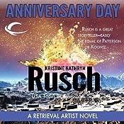 Anniversary Day: A Retrieval Artist Novel | [Kristine Kathryn Rusch]