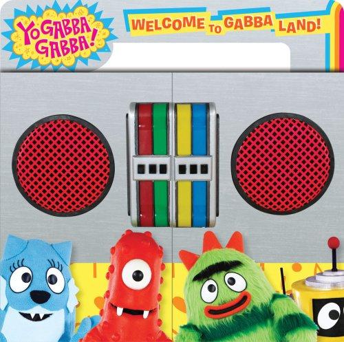 Welcome to Gabba Land! (Yo Gabba Gabba!)