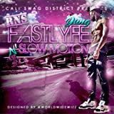 Fast Lyfe in Slow Motion [Explicit]