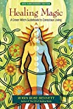 img - for Healing Magic, 10th Anniversary Edition: A Green Witch Guidebook to Conscious Living by Bennett, Robin Rose (2014) Paperback book / textbook / text book