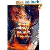artista conhecidos parte IV (Posterbuch DIN A3 hoch): Bekannte Künstler aus aller Welt (Posterbuch, 14 Seiten)...