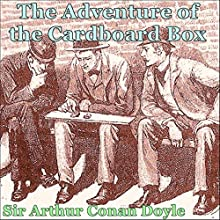 Sherlock Holmes: The Adventure of the Cardboard Box Audiobook by Arthur Conan Doyle Narrated by Cheryl Wilson