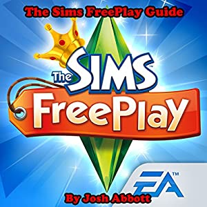 The Sims FreePlay Guide Audiobook