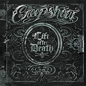 The Creepshow – Life After Death