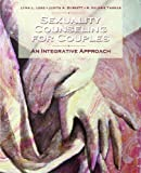 img - for Sexuality Counseling: An Integrative Approach 1st (first) by Long, Lynn L., Burnett, Judith A., Thomas, R. Valorie (2005) Paperback book / textbook / text book