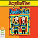 Double Act (       UNABRIDGED) by Jacqueline Wilson Narrated by Eve Karpf