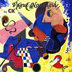 Vague Nostalgia By Ck