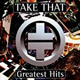 Take That Take That - Greatest Hits